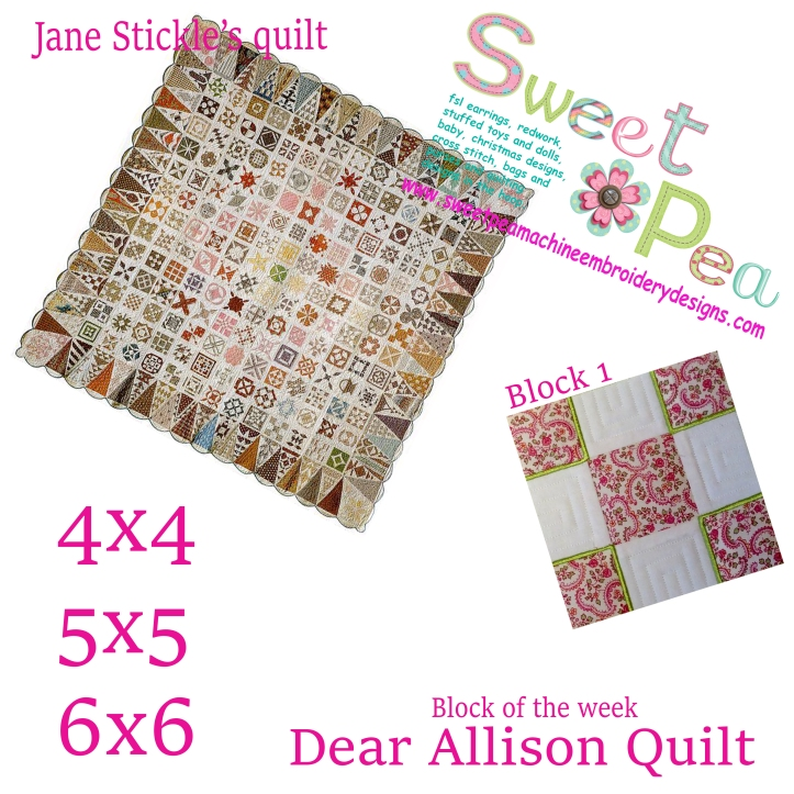 Dear Allison Quilt block of the week 4x4 5x5 6x6 in the hoop machine embroidery